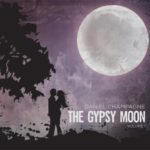 The Gypsy Moon Vol. I