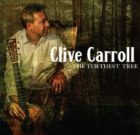 "Clive Carroll ""The Furthest Tree"" CD – OUT NOW"