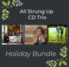 All Strung Up Tour Holiday Bundle